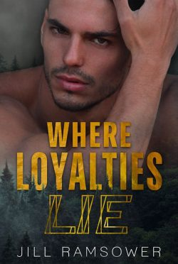 Cover Reveal: Where Loyalties Lie by Jill Ramsower
