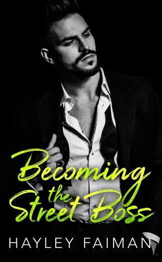 Cover Reveal: Becoming the Street Boss (Zanetti Famiglia #4) by Hayley Faiman