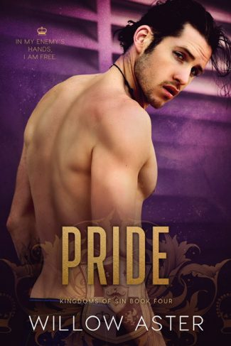 Release Day Blitz: Pride (Kingdoms of Sin #4) by Willow Aster