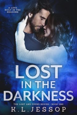 Cover Reveal: Lost In The Darkness (Lost and Found #1) by KL Jessop