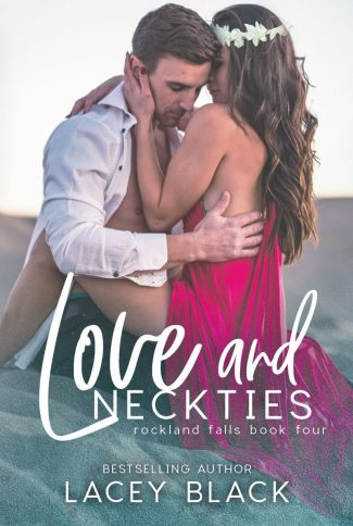 Cover Reveal: Love and Neckties (Rockland Falls #4) by Lacey Black