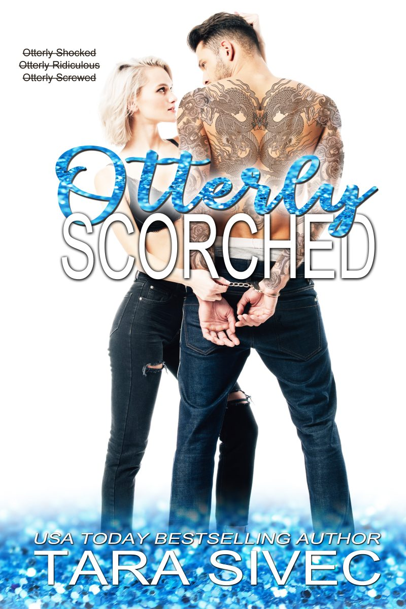 Release Day Blitz: Otterly Scorched by Tara Sivec