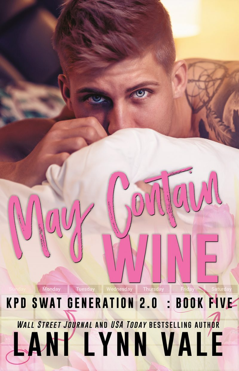 Release Day Blitz: May Contain Wine (SWAT Generation 2.0 #5) by Lani Lynn Vale