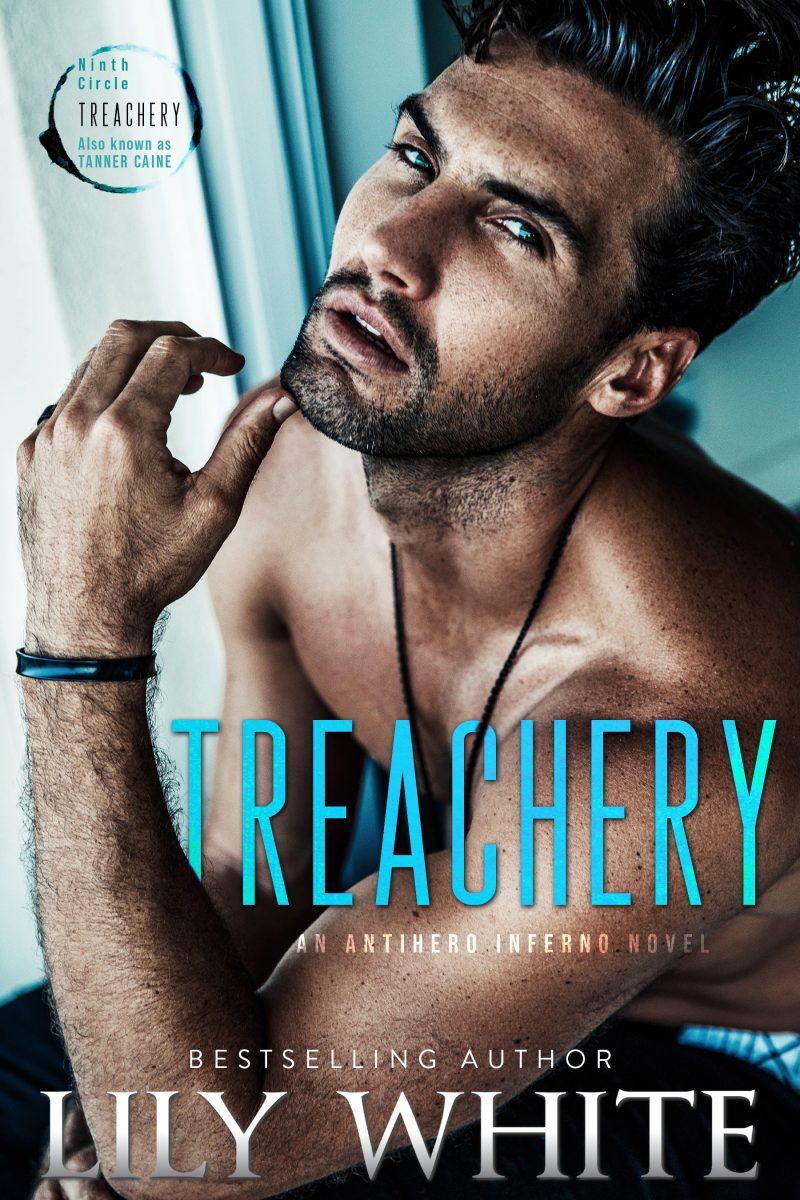 Cover Reveal: Treachery (Antihero Inferno #1) by Lily White