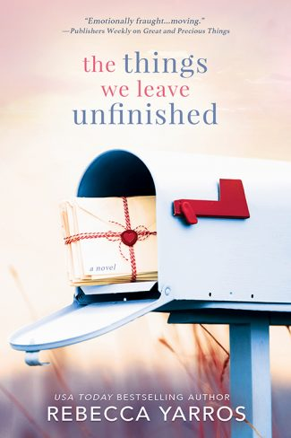Cover Reveal: The Things We Leave Unfinished by Rebecca Yarros