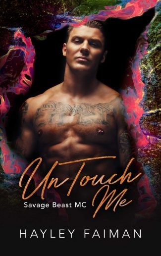 Cover Reveal: UnTouch Me (Savage Beast MC #5) by Hayley Faiman