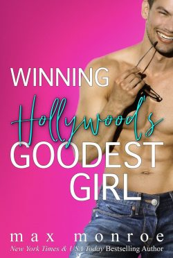 Cover Reveal: Winning Hollywood's Goodest Girl by Max Monroe