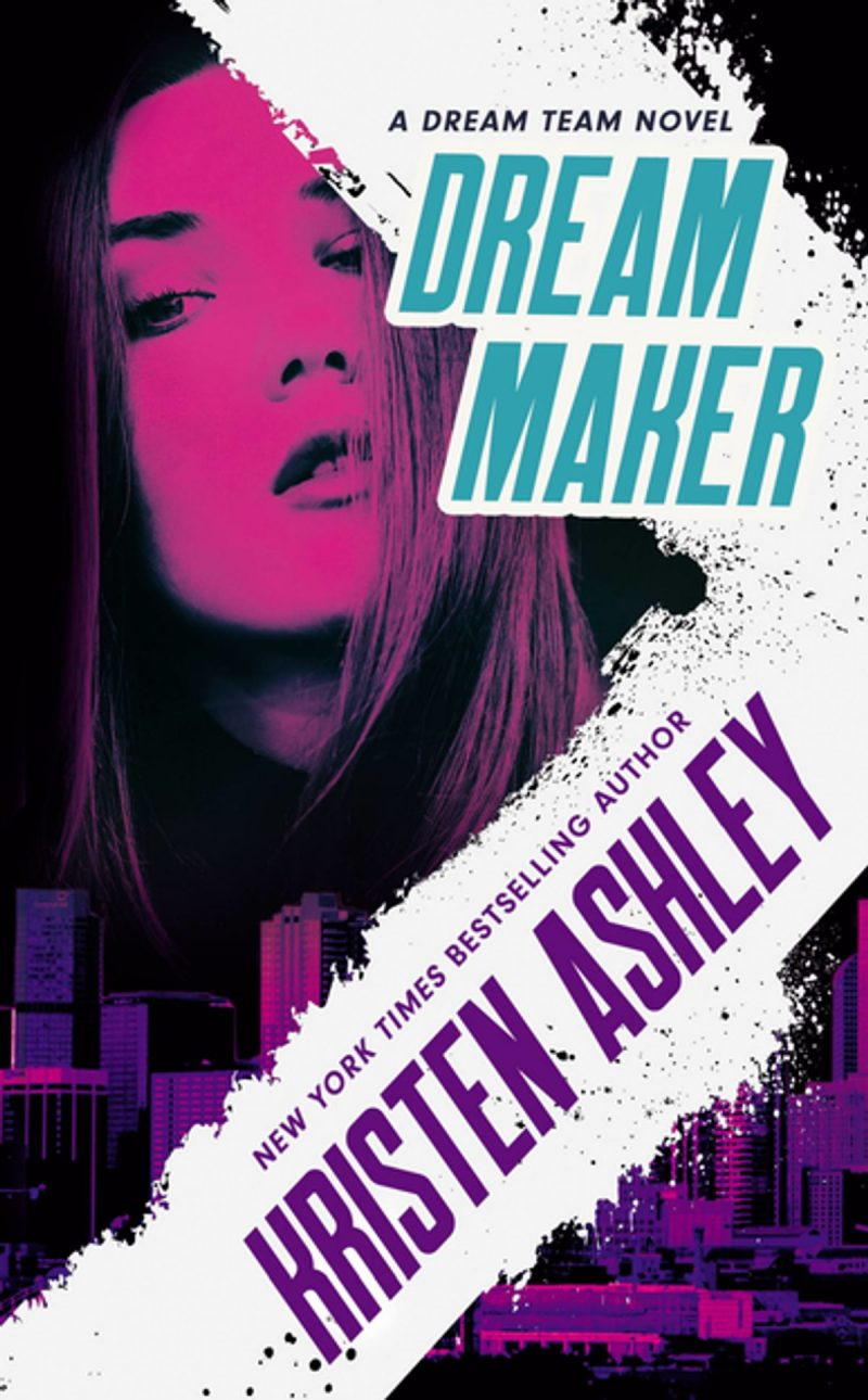 Release Day Blitz: Dream Maker (Dream Team #1) by Kristen Ashley