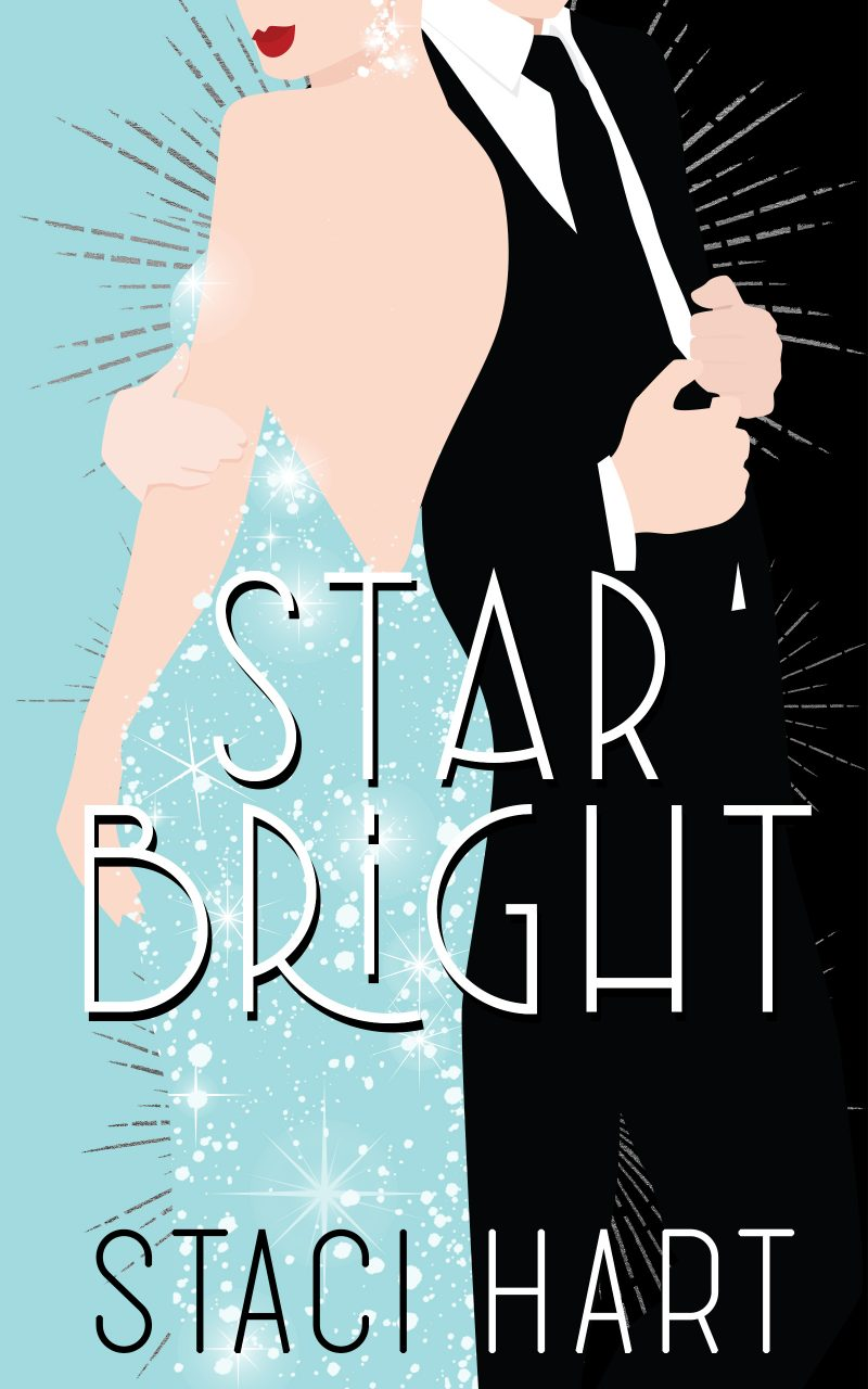 Cover Reveal: Star Bright (Bright Young Things #1) by Staci Hart