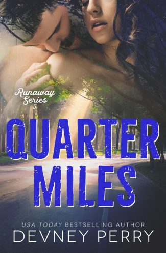 Cover Reveal: Quarter Miles (Runaway #3) by Devney Perry