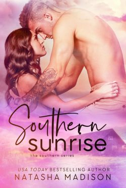 Cover Reveal: Southern Sunrise (Southern #4) by Natasha Madison