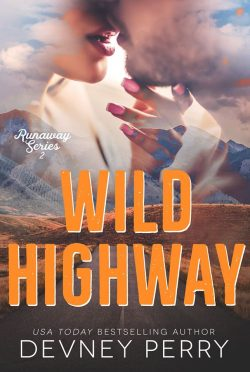 Release Day Blitz: Wild Highway (Runaway #2) by Devney Perry