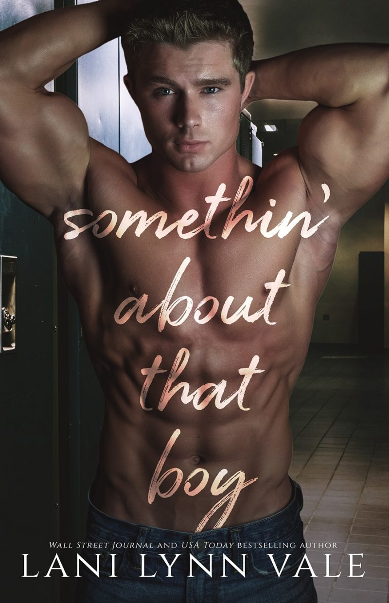 Release Day Blitz: Somethin' About That Boy by Lani Lynn Vale