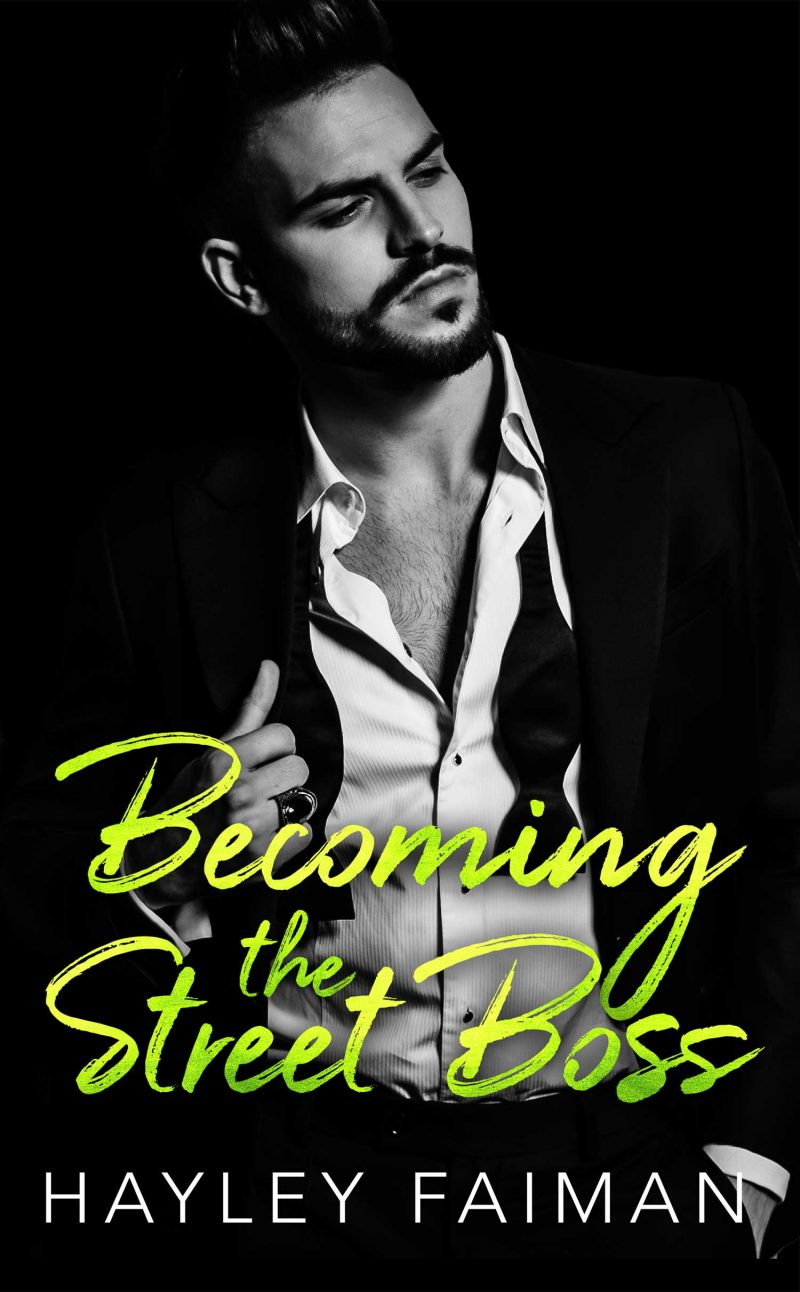 Release Day Blitz: Becoming the Street Boss (Zanetti Famiglia #4) by Hayley Faiman