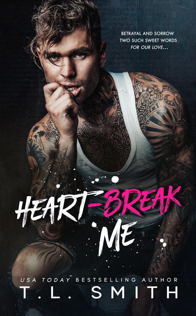 Cover Reveal: Heartbreak Me (Heartbreak Duet #1) by TL Smith