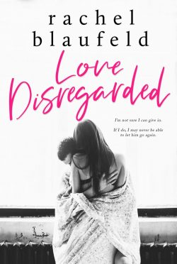 Cover Reveal: Love Disregarded by Rachel Blaufeld