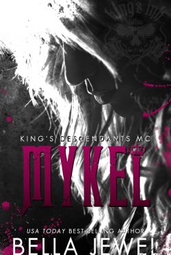 Release Day Blitz: Mykel (King's Descendants MC #3) by Bella Jewel