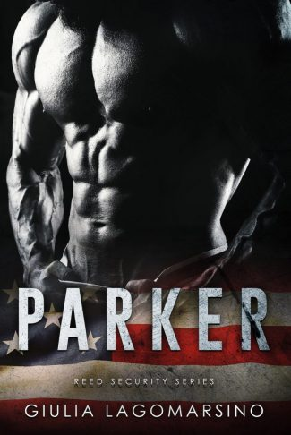 Cover Reveal: Parker (Reed Security #25) by Giulia Lagomarsino