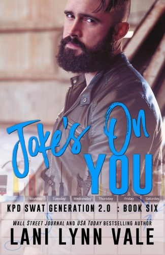 Release Day Blitz: Joke's on You (SWAT Generation 2.0 #6) by Lani Lynn Vale