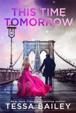 Cover Reveal: This Time Tomorrow (Phenomenal Fate #2) by Tessa Bailey