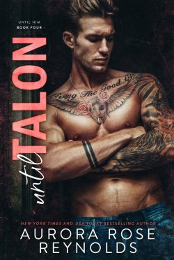 Cover Reveal & Giveaway: Until Talon (Until Him #4) by Aurora Rose Reynolds