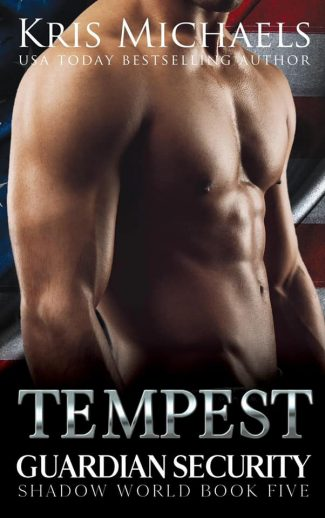 Cover Reveal: Tempest (Guardian Security Shadow World #5) by Kris Michaels
