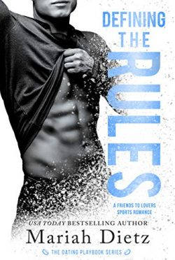 Cover Reveal: Defining the Rules (The Dating Playbook #3) by Mariah Dietz