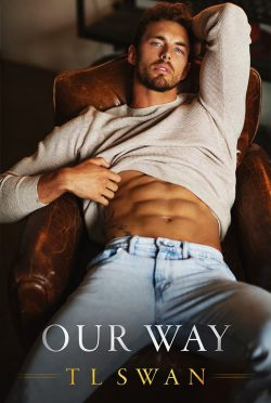 Cover Reveal: Our Way by TL Swan