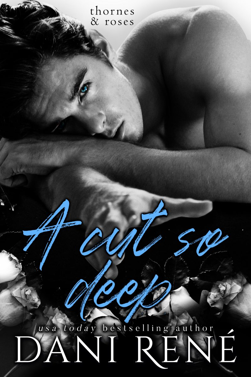 Cover Reveal: A Cut so Deep (Thornes & Roses #1) by Dani René