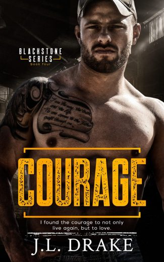 Cover Reveal & Giveaway: Courage (Blackstone #4) by JL Drake