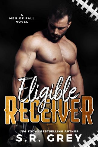 Cover Reveal: Eligible Receiver (Men of Fall #3) by SR Grey