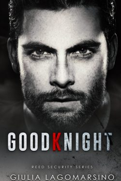 Cover Reveal: GoodKnight (Reed Security #26) by Giulia Lagomarsino