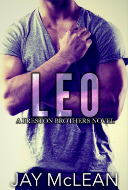 Cover Reveal: Leo (Preston Brothers #3) by Jay McLean