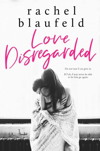 Release Day Blitz: Love Disregarded by Rachel Blaufeld