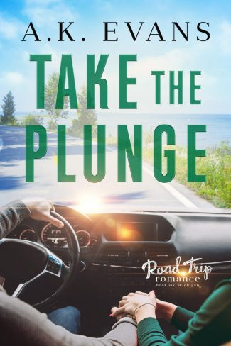 Release Day Blitz: Take the Plunge (Road Trip Romance #6) by AK Evans