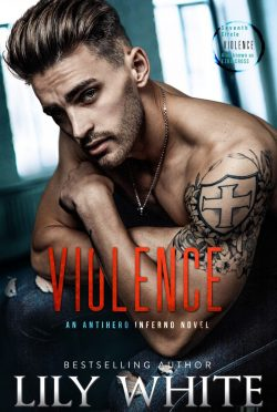 Cover Reveal: Violence (Antihero Inferno #3) by Lily White