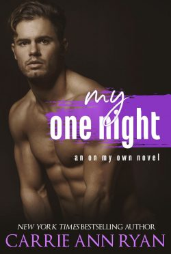 Cover Reveal: My One Night (On My Own #1) by Carrie Ann Ryan