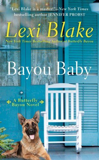 Release Day Blitz: Bayou Baby (Butterfly Bayou #2) by Lexi Blake