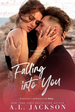 Cover Reveal: Falling into You (Falling Stars #3) by AL Jackson