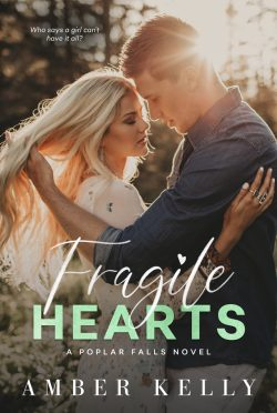 Cover Reveal: Fragile Hearts (Poplar Falls #4) by Amber Kelly