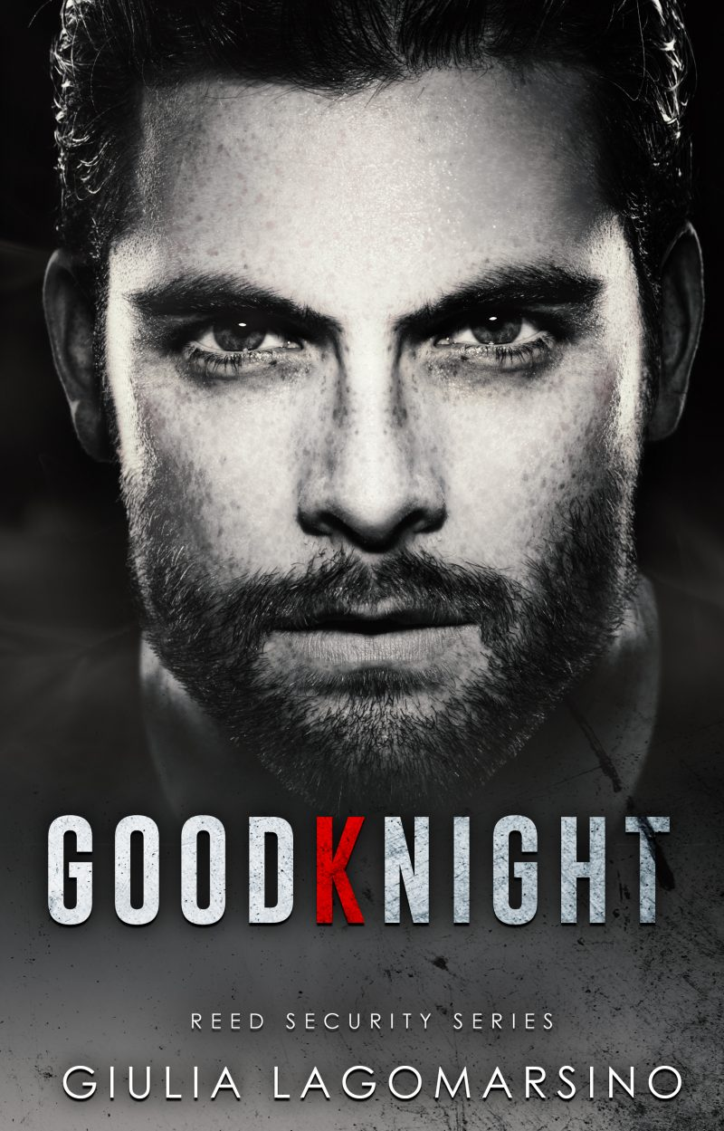 Release Day Blitz: GoodKnight (Reed Security #26) by Giulia Lagomarsino