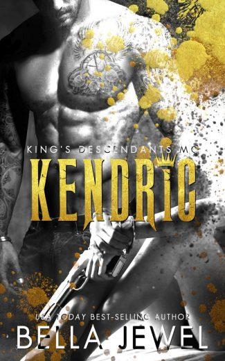 Release Day Blitz: Kendric (King's Descendants MC #4) by Bella Jewel