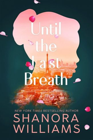 Cover Reveal: Until the Last Breath by Shanora Williams