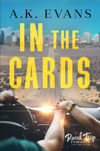 Cover Reveal: In the Cards (Road Trip Romance #8) by AK Evans