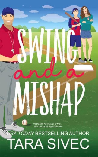 Cover Reveal: Swing and a Mishap (Summersweet Island #2) by Tara Sivec