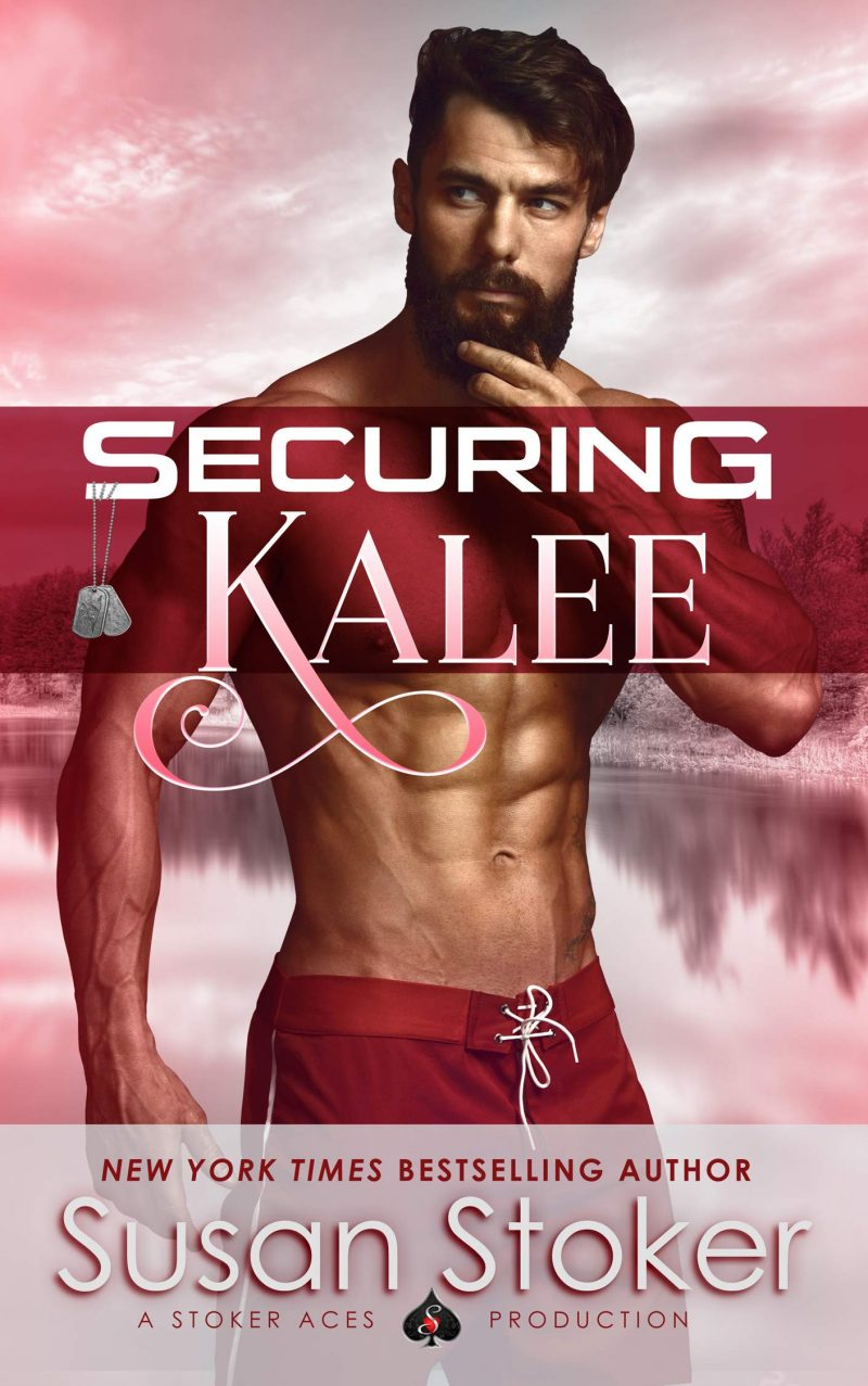 Release Day Blitz: Securing Kalee (SEAL of Protection: Legacy #6) by Susan Stoker