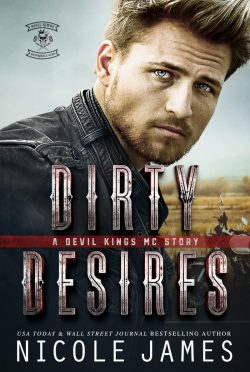 Release Day Blitz & Giveaway: Dirty Desires (Devil Kings MC #3) by Nicole James