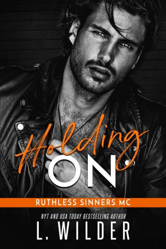 Cover Reveal: Holding On (Ruthless Sinners MC #2) by L Wilder