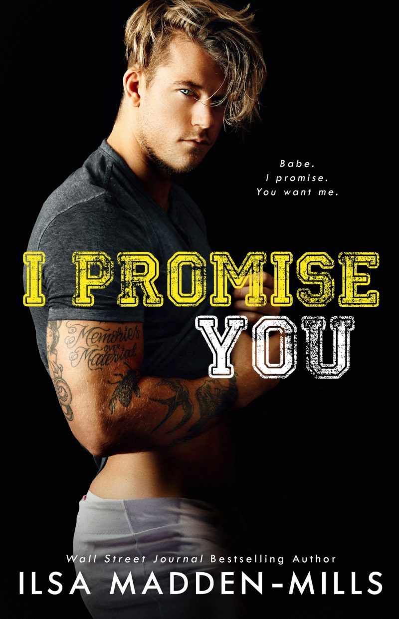 Cover Reveal: I Promise You by Ilsa Madden-Mills