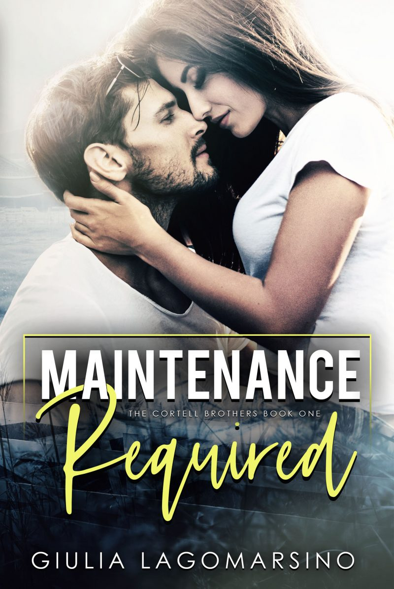 Cover Reveal: Maintenance Required (The Cortell Brothers #1) by Giulia Lagomarsino